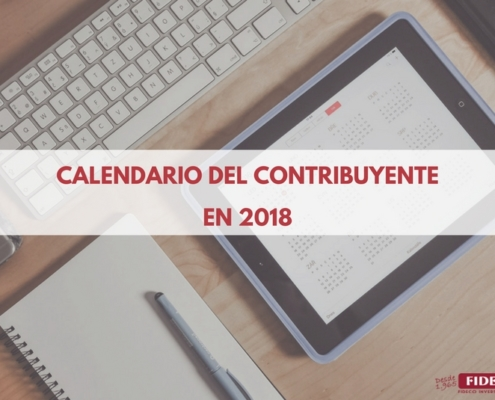 calendario contribuyente 2018, calendario contribuyente, fideco inversiones